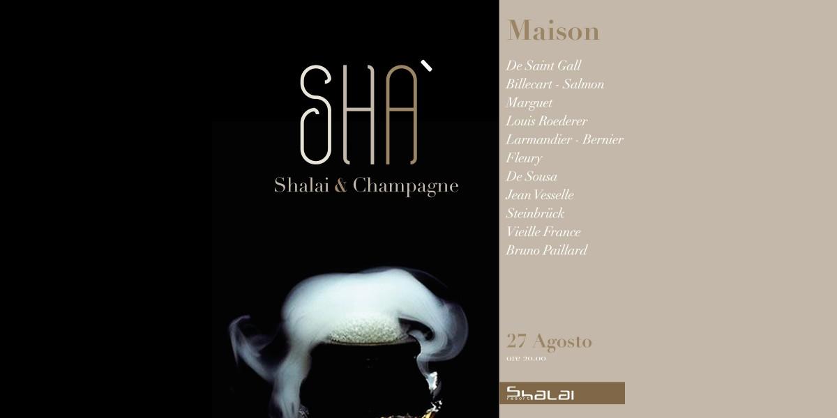 la locandina di SHA', undici Maison di Champagne allo Shalai di Linguaglossa (Ct)