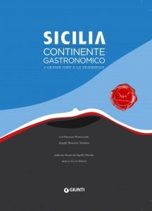Sicilia Continente Gastronomico, il libro de le Soste di Ulisse, Giunti Editore (nov. 2017)