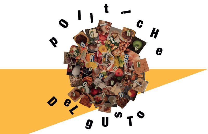 Le Politiche del Gusto