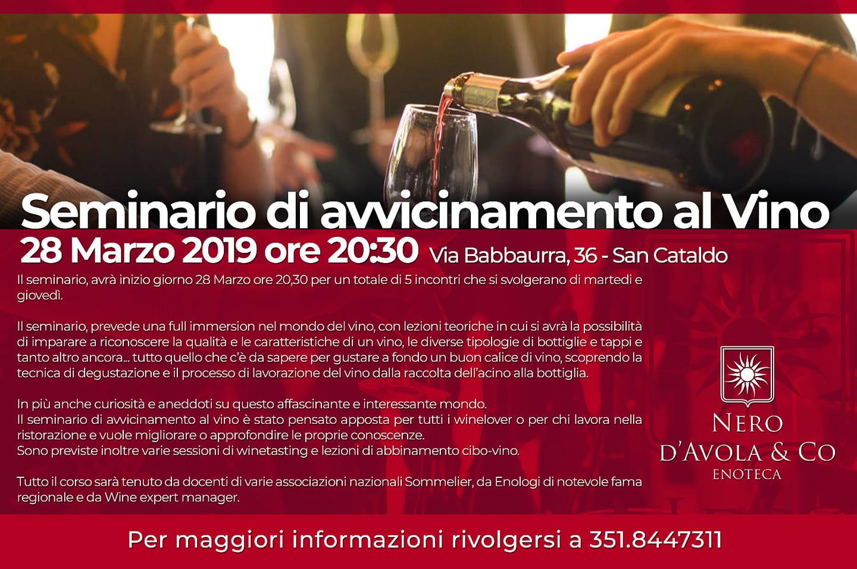 i seminari si svolgeranno presso l'enoteca Nero d'Avola & Co di San Cataldo (CL)