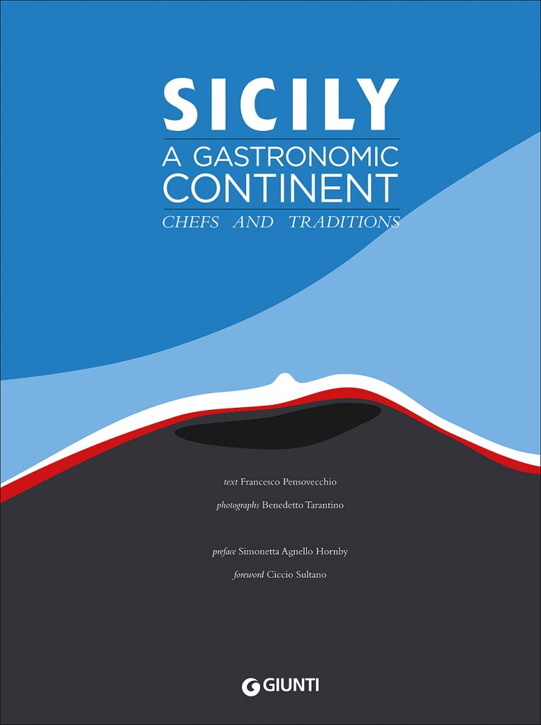 Sicily a gastronomic continent